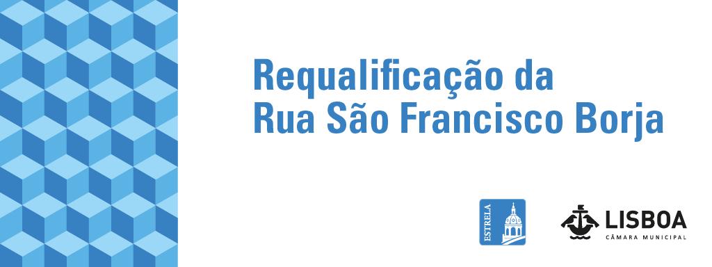 Requalificação da Rua São Francisco Borja