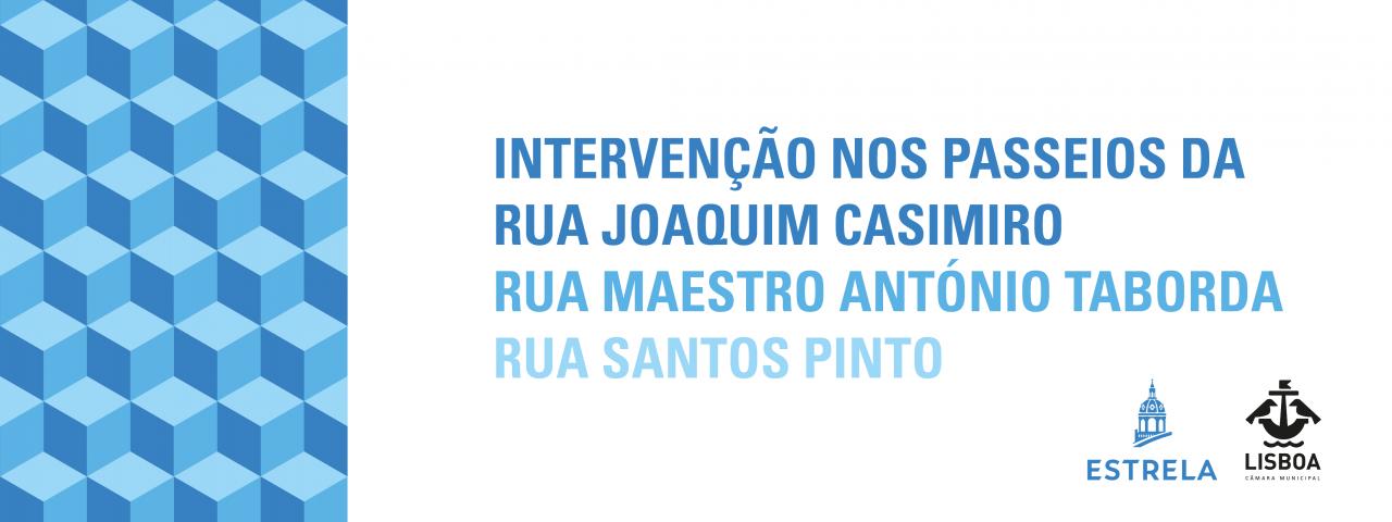 Requalificação dos passeios da Rua Joaquim Casimiro, Rua Maestro António Taborda e Rua Santos Pinto