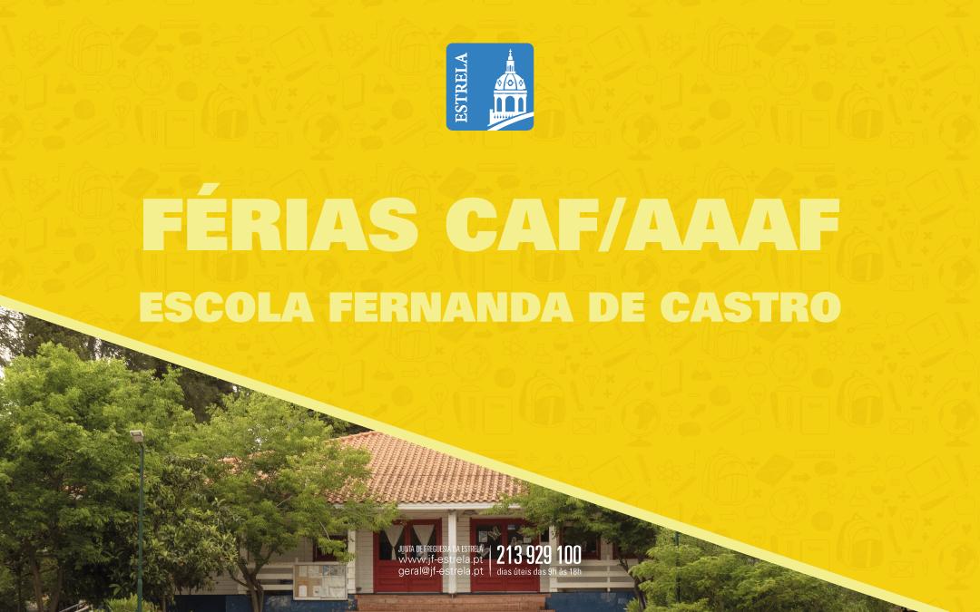 Inscrições FÉRIAS CAF/AAAF